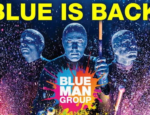 Blue is Back – Blue Man Group Reopening